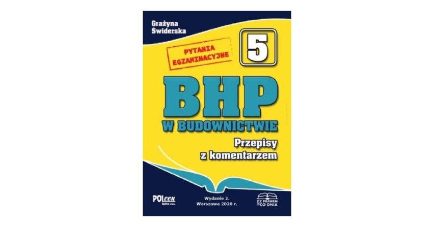 BHP w budownictwie 2019 - stan prawny na 15 listopada 2019 r.