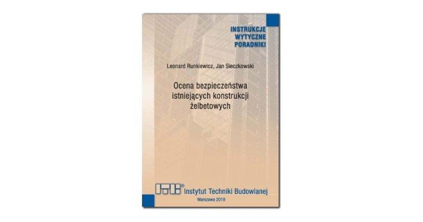 Ocena bezpieczeństwa istniejących konstrukcji żelbetowych - poradnik