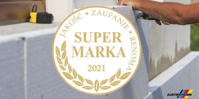 Firma Austrotherm Super Marką 2021