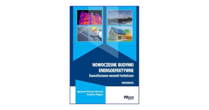 Nowoczesne budynki energoefektywne - Warunki Techniczne 2019